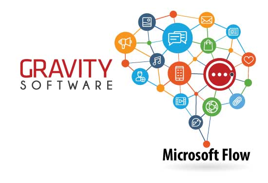 GRAVITY SOFTWARE AND MICROSOFT FLOW
