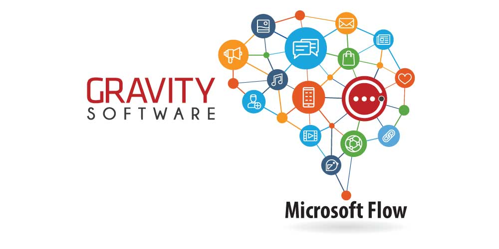 Using Microsoft Flow to Connect with Gravity Software