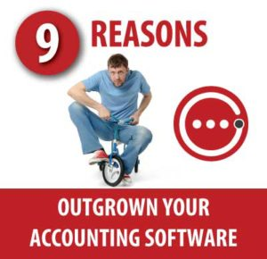 Nine Reasons You May Have Outgrown Your Accounting Software